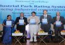 वाणिज्य मंत्री ने 'औद्योगिक पार्क रेटिंग प्रणाली' पर रिपोर्ट जारी की